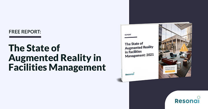 Free Report: The State of AR in Facilities Management